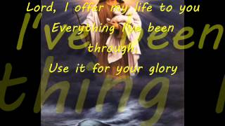 Hillsong United - Lord, I offer my life to you with lyrics