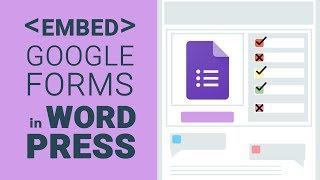 How to Embed Google Form in WordPress Website?