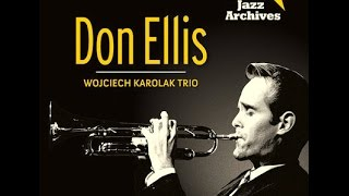 Don Ellis & Wojciech Karolak Trio - Some Place Else