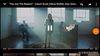 """You Are The Reason""- Calum Scott (Alicia Moffet,Alex Goot ,KHS Cover)"