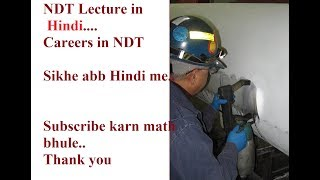 NDT career lecture in Hindi || NDT Career path