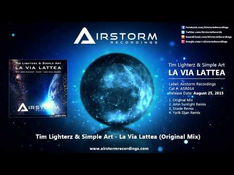 Tim Lighterz & Simple Art - La Via Lattea (Original Mix) [Airstorm Recordings] - PROMO