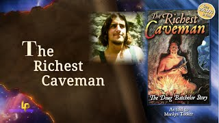 The Richest Caveman - The Doug Bachelor Story | Pastor Doug Batchelor