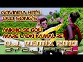 Ankhio se goli mare Govinda Super Hit DANCE Songs Dj MIX New year 2019 || official music videos