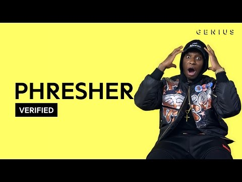 "PHresher ""Wait A Minute"" Official Lyrics & Meaning 