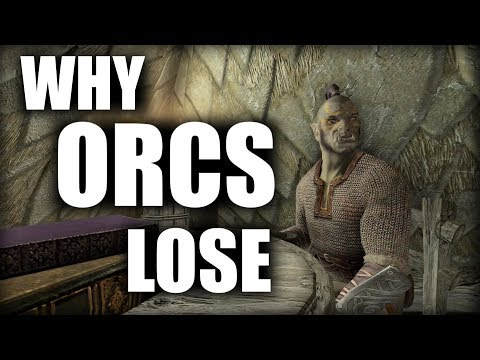 Skyrim - Why the Orcs Always Lose - Elder Scrolls Lore