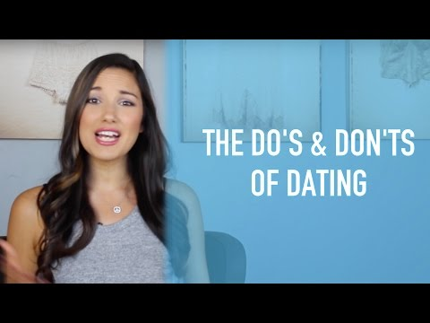 The Do's And Don'ts Of Dating - Dating Advice For Women
