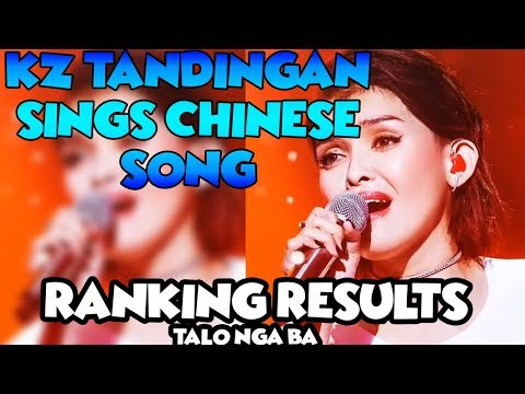 KZ Tandingan Singer 2018 - SINGS CHINESE AND RANKINGS