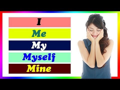 When and how to use I, my, me, myself and mine in English | Learn English in Hindi