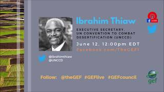 Ibrahim Thiaw on #GEFlive 56th GEF Council