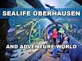 SEALIFE AND ADVENTURE PARK - OBERHAUSEN - GERMANY