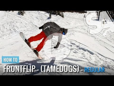 How To Tame Dog (Front Flip) On A Snowboard (Regular)