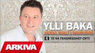 Ylli Baka - Trashegohet cifti (Official Audio)