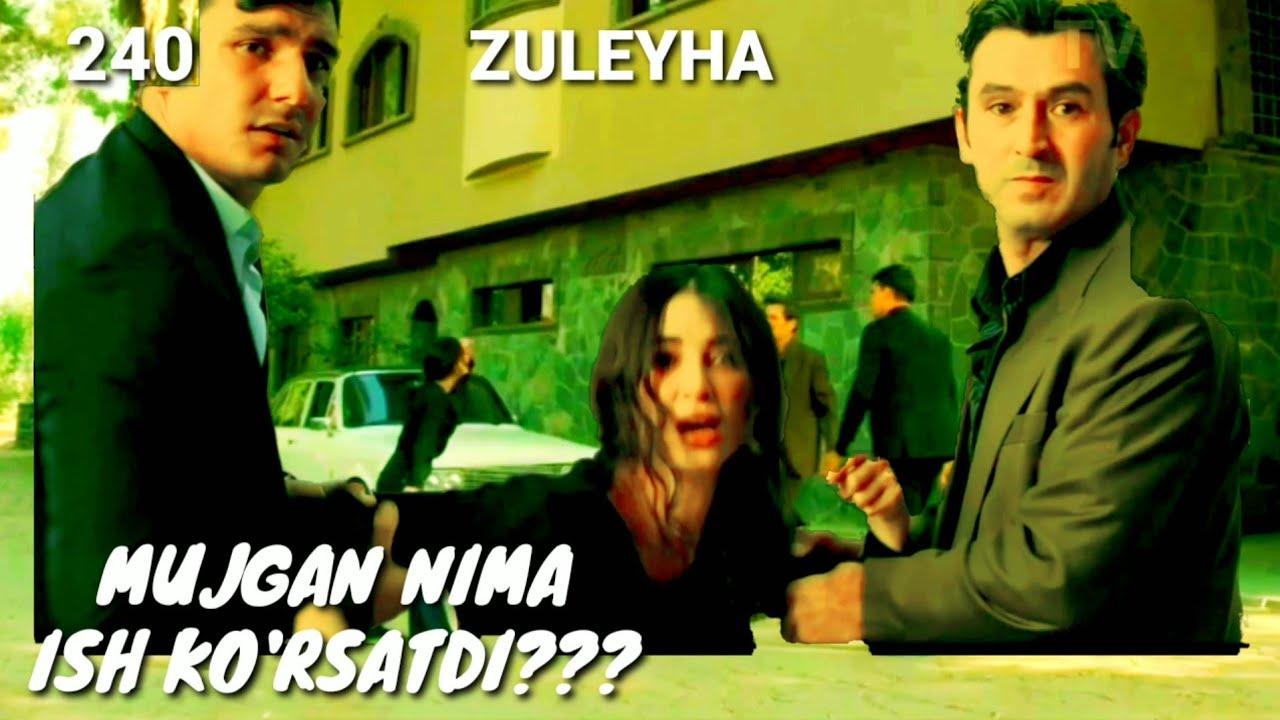 ZULEYHA 240 - QISM O'ZBEK TILIDA(TURK SERIALI) # ЗУЛЕЙХА 240 - КИСМ УЗБЕК ТИЛИДА (ТУРК СЕРИАЛИ)