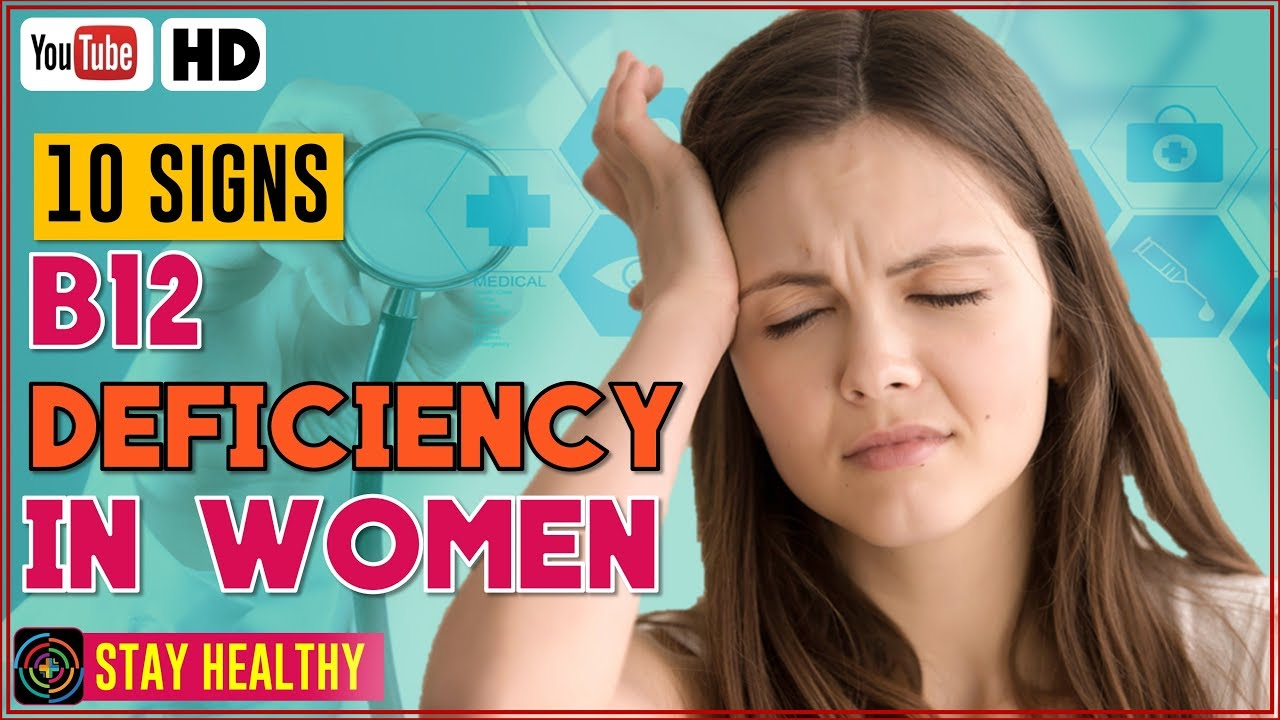 10 Signs of B12 Deficiency in Women