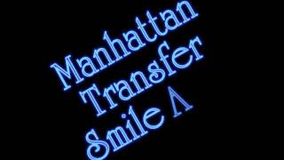 Manhattan Transfer - Smile Again.