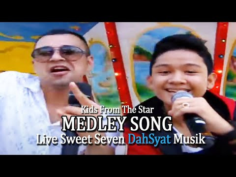 Kids From The Star - Medley Song [Live Sweet Seven DahSyat Musik]