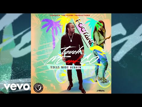 I-Octane - Touch Mi And Go (Official Audio)