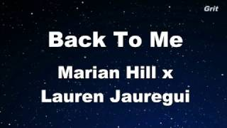 Back To Me - Marian Hill x Lauren Jauregui Karaoke 【No Guide Melody】 Instrumental