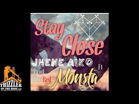 Monsta ft. Jhene Aiko & Dreezy - Stay Close [Thizzler.com]