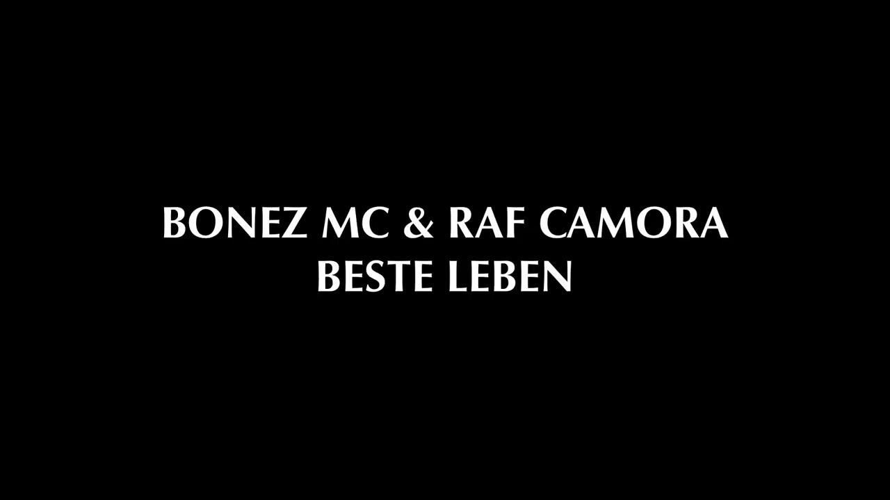 Bonez Mc Raf Camora Beste Leben Offiziell Hq Lyrics Youtube