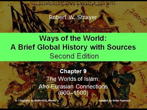 Chapter 9: The Worlds of Islam