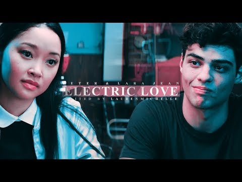• Peter & Lara Jean Electric Love