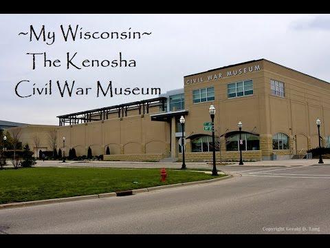 My Wisconsin ~ Civil War Museum