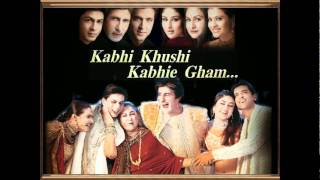 Kabhi Khushi Kabhi Gham (OST) - You are my Soniya