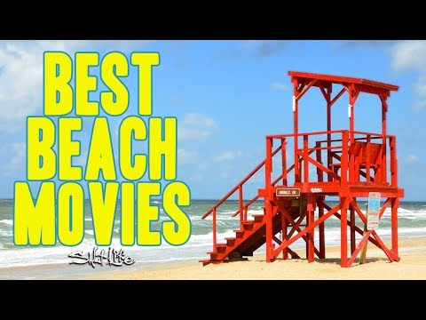 Best Beach Movies | Salt Life