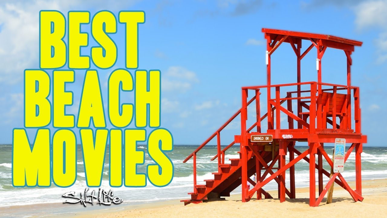 best beach movies salt life youtube