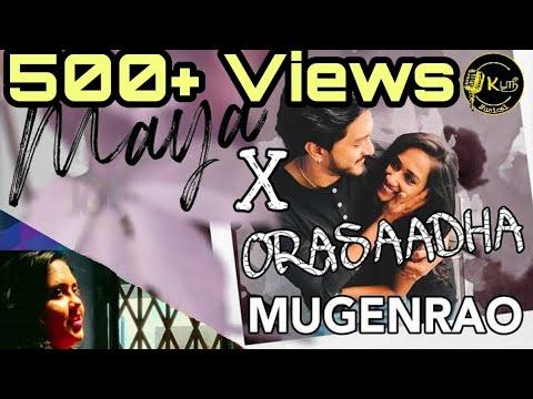 mugen-bigboss-song- -kaanamalae-pogadhadi- -maya-x-orasaadha- -mashup- biggboss-3 