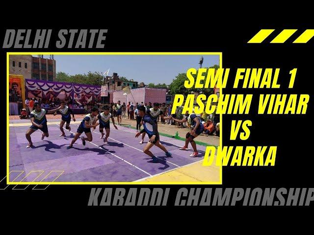 Semi-final 1   Paschim Vihar vs Dwarka   Delhi State Kabaddi Championship