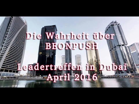BEONPUSH Leadertreffen in Dubai (Die BEWEISE)  DEUTSCH
