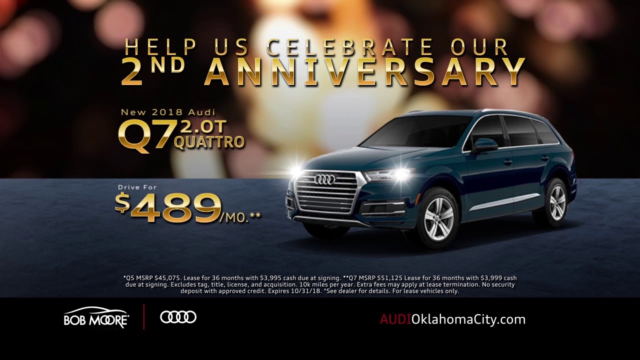 Help Us Celebrate Our Nd Anniversary At Audi Oklahoma City YouTube - Bob moore audi