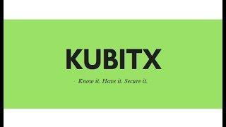 KUBITX | How kubitx will benefit you