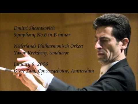 Shostakovich: Symphony No.6 in B minor - Kreizberg / Netherlands Philharmonic Orchestra