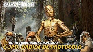 C-3PO, Droide de Protocolo. Kit de Habilidades Desvelado | Star Wars: Galaxy of Heroes