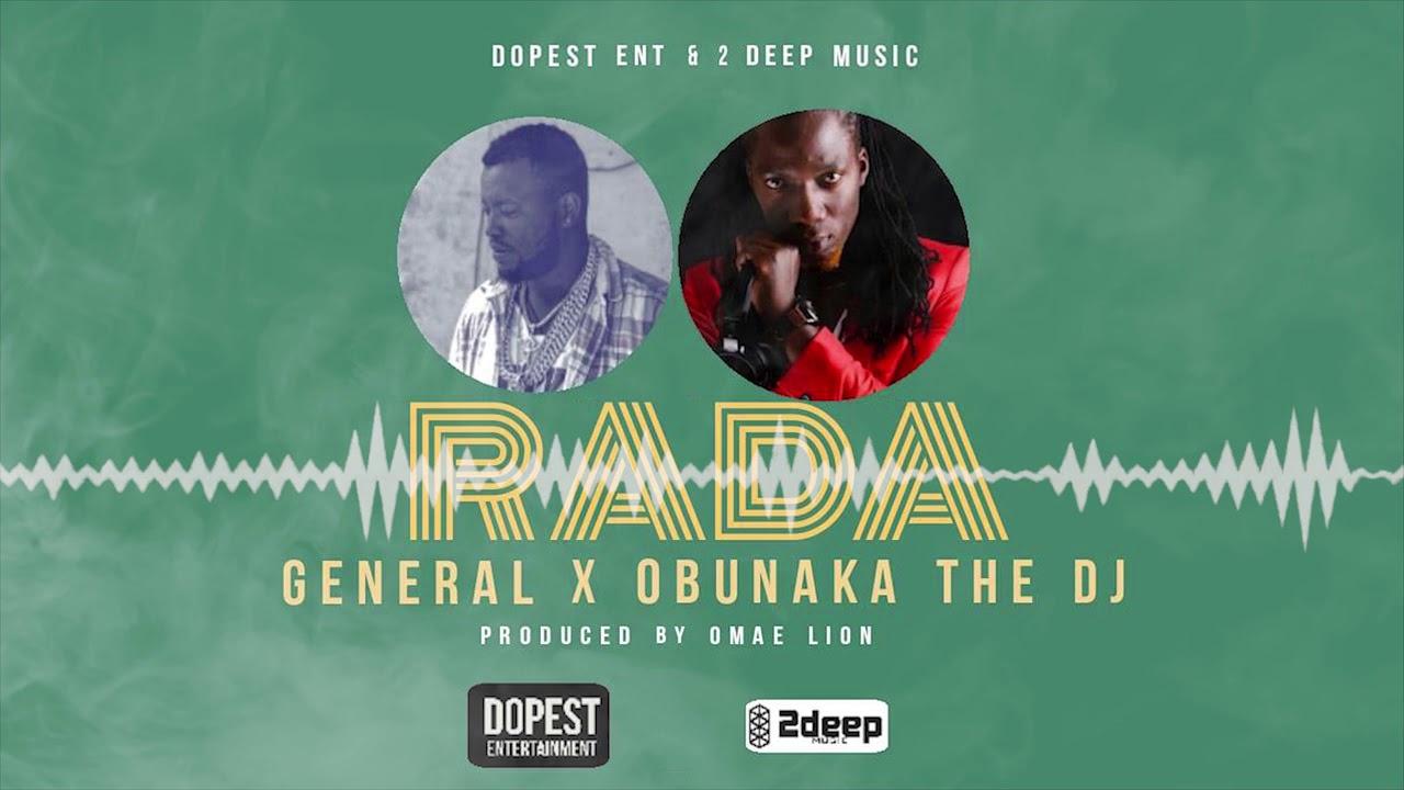 RADA BY GENERAL x OBUNAKA THE DJ