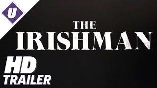 The Irishman (2019) - Date Announcement Official Trailer | Martin Scorsese