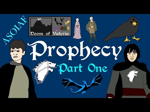 ASOIAF – Prophecy (Part 1 of 5 – Book Spoilers) – History of Westeros Series