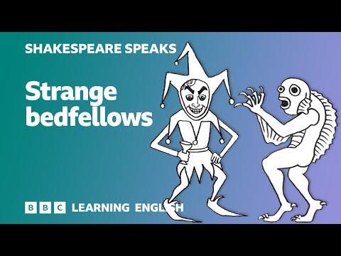 Strange bedfellows - Shakespeare Speaks