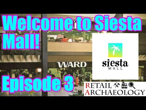 Welcome To Siesta Mall! | Episode 3: Montgomery Ward Grand Opening | Retail Archaeology 2