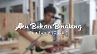 Download FOURTWNTY - AKU BUKAN BINATANG (COVER) by HOPELESS MUSIC