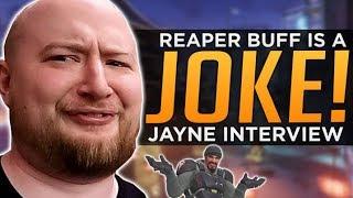 Overwatch: Reaper Buff is a JOKE! - Jayne Interview