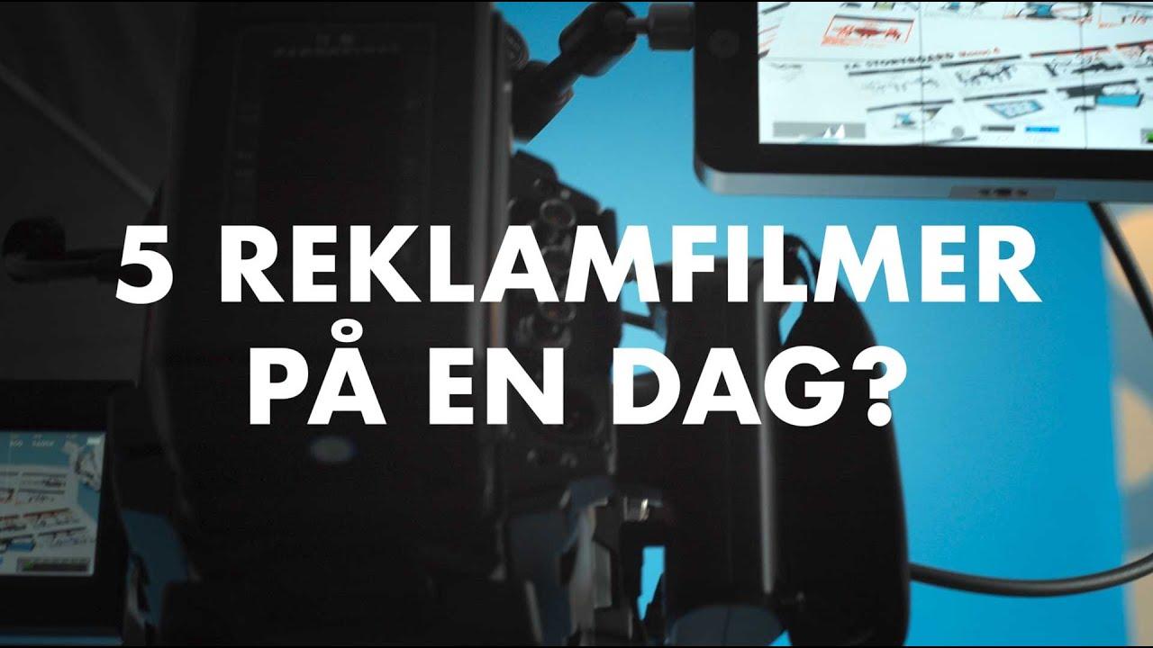 REKLAMFILM/5 filmer på en dag?