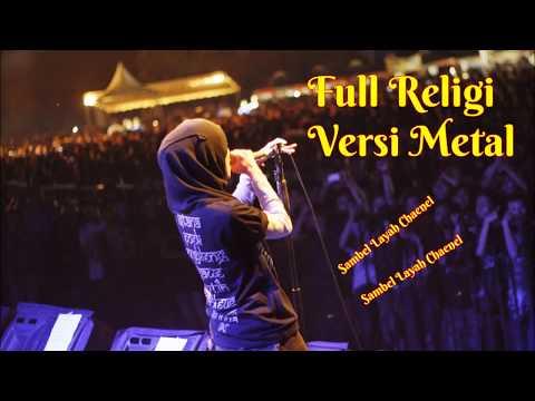 Ful Religi Versi Metal ~ Menyentuh Hati