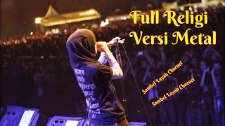 Video Ful Religi Versi Metal ~ Menyentuh Hati download MP3, 3GP, MP4, WEBM, AVI, FLV Juni 2018