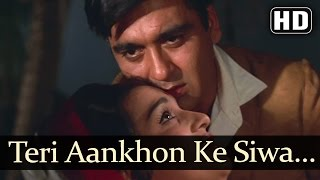 Teri Aankhon Ke Sivaa II - Asha Parekh - Sunil Dutt - Chirag - Old Hindi Songs - Madan Mohan