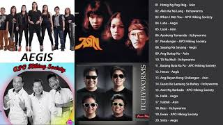 Aegis, Asin, Itchyworms, APO Hiking Society Greatest Hits - OPM Tagalog Love Songs Collection 2018
